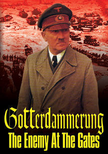 Goettedaemmerung: The Enemy At The Gates (DVD)