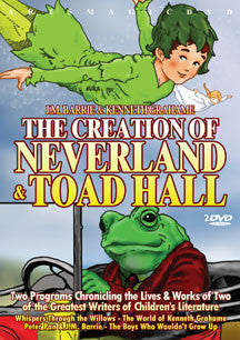 J. M. Barrie & Kenneth Graham - Creation Of Neverland And Toad Hall (DVD)