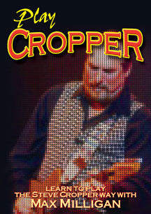 Max Milligan - Play Steve Cropper (DVD)