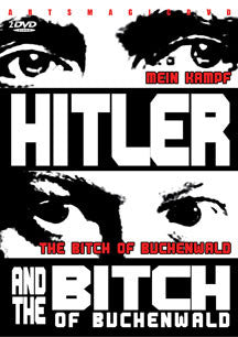 Hitler And The Bitch Of Buchenwald (DVD)