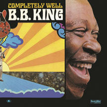 B. B. King - Completely Well (VINYL ALBUM)