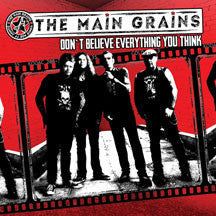 Main Grains - Don't Believe Everything You Think (CD)