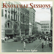 Knoxville Sessions 1929-1930: Knox County Stomp (CD)