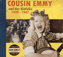 Cousin Emmy - Cousin Emmy And Her Kinfolks 1939-1947 (CD)