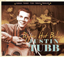 Justin Tubb - Gonna Shake This Shack Tonight: Pepper Hot Baby (CD)