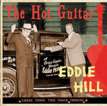 Eddie Hill - Gonna Shake This Shack Tonight: The Hot Guitar (CD)