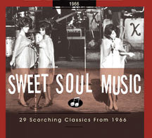 Sweet Soul Music 29 Scorching Classics 1966 (CD)