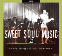 Sweet Soul Music 29 Scorching Classics 1968 (CD)