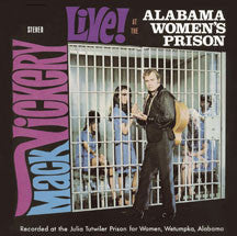Mack Vickery - Live At The Alabama Women's Prison Plus (CD)