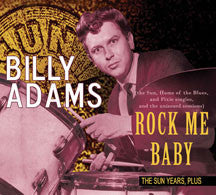 Billy Adams - The Sun Years Plus: Rock Me Baby (CD)