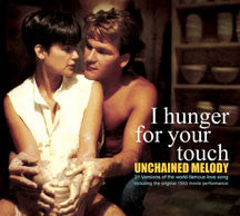 Unchained Melody: I Hunger For Your Touch (CD)