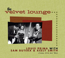 Louis & Sam Butera Prima - The Velvet Lounge-jump, Jive An' Wail (CD)