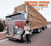 Truckers, Kickers, Cowboy Angels 1970, Vol. 3 (CD)