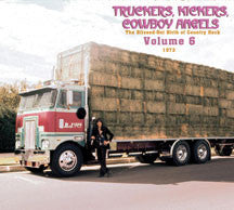 Truckers, Kickers, Cowboy Angels 1973, Vol. 6 (CD)