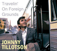 Johnny Tillotson - Travelin' On Foreign Grounds (CD)