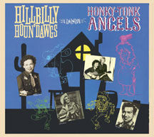 Hillbilly Houn' Dawgs And Honky-tonk Angels (CD)