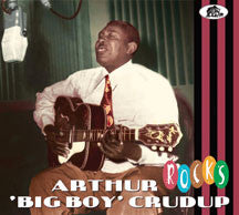 Arthur Big Boy Crudup - Rocks (CD)