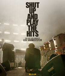LCD Soundsystem - SHUT UP AND PLAY THE HITS (BLU-RAY)