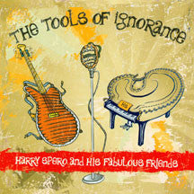 Harry Spero and His Fabulous Friends - The Tools Of Ignorance (CD)