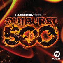 Mark Sherry - Outburst 500 (CD)