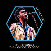 Brooks Long & The Mad Dog No Good - Mannish Boys (VINYL ALBUM)