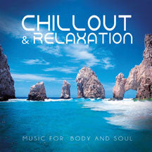 Chillout & Relaxation: Music For Body And Soul (CD)