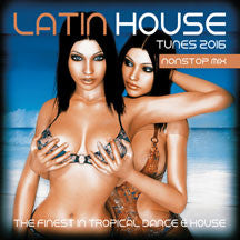 Latin House Tunes 2016 (CD)