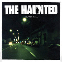 Haunted - Road Kill (LP)