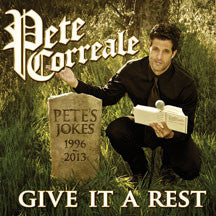 Pete Correale - Give It A Rest (CD)