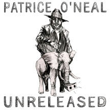 Patrice O'Neal - Unreleased (CD)