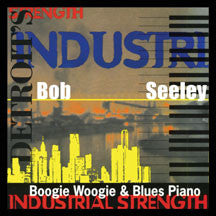 Bob Seeley - Industrial Strength (CD)