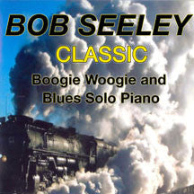 Bob Seeley - Classic Boogie-woogie (CD)