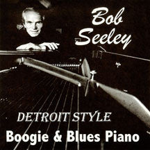 Bob Seeley - Detroit Style (CD)
