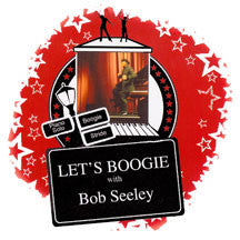 Bob Seeley - Let's Boogie! (CD)