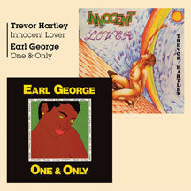 Trevor Hartley & Earl George - Innocent Lover + One And Only (CD)