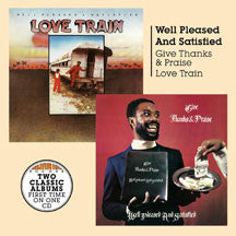 Well Pleased And Satisfied - Give Thanks And Praise + Love Train (CD)