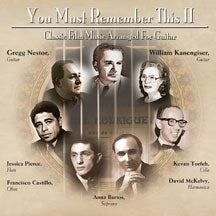 Gregg Nestor - You Must Remember This Too: Classic Film Music Arranged For Guitar (CD)