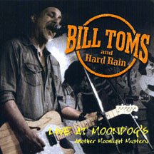 Bill Toms - Live At Moondog's: Another Moonlight Mystery (CD)