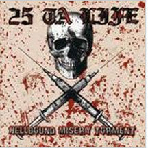 25 Ta Life - Hellbound Misery Torment (CD)