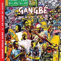 Gangbe Brass Band - Go Slow To Lagos (CD)