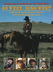 Go West, Sing West; Songs And Stories From The Wild Wild West (DVD)