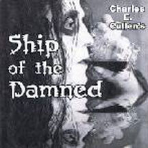 Charles Cullen - Ship Of Thedamned (CD)