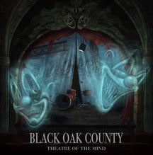 Black Oak County - Theatre of the Mind (CD)