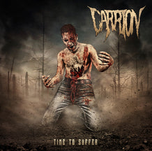 Carrion - Time To Suffer (CD)