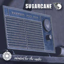 Sugarcane - Minded For the Radio (CD)