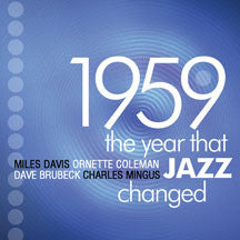 1959: The Year That Jazz Changed (CD)