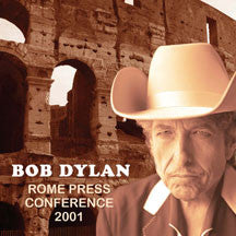Bob Dylan - Rome Press Conference (CD)