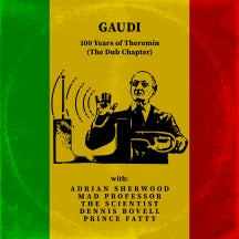Gaudi - 100 Years Of Theremin (The Dub Chapter) (CD)