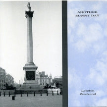 Another Sunny Day - London Weekend: Expanded Edition (CD)