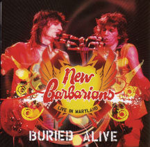 New Barbarians - Buried Alive: Live In Maryland (CD)